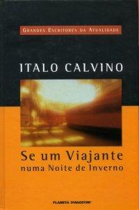 Se um viajante numa noite de inverno, de Ítalo Calvino