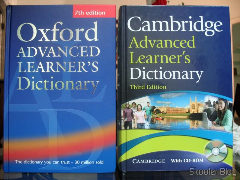 Oxford Advanced Learner's Dictionary e Cambridge Advanced Learner's Dictionary, direto from Amazon.com