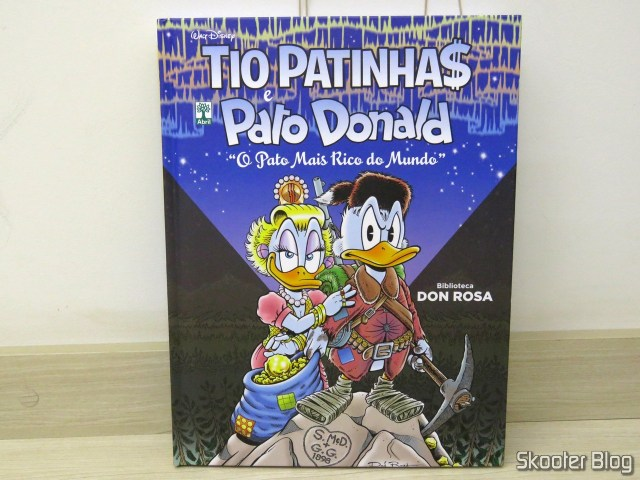Tio Patinhas e Pato Donald - O Pato Mais Rico do Mundo - Biblioteca Don Rosa