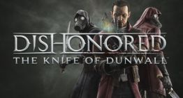 مراجعة لعبة Dishonored: Knife of Dunwall