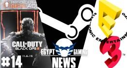الحلقة الـ14 من EGN – تسريبات Black Ops 3 , تسعير الـMods علي Steam و تفاصيل جديدة عن E3 2015