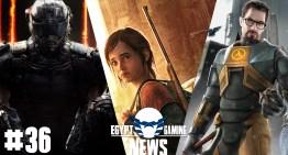 الحلقة 36 من EGN – الغاء القصة في Black Ops 3 علي الجيل القديم و معلومات جديدة عن The last of Us 2 و Half Life 3