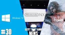 الحلقة 30 من EGN – معلومات جديدة عن Nintendo NX , تعريب Tomb Raider و هجوم Epic games علي Microsoft