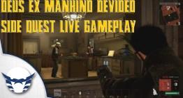 فيديو – لايف جيمبلاي لمهمة جانبية من Deus Ex Mankind Divided