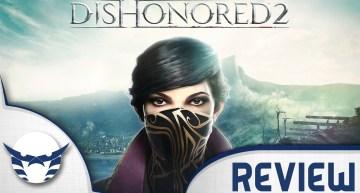 مراجعة Dishonored 2