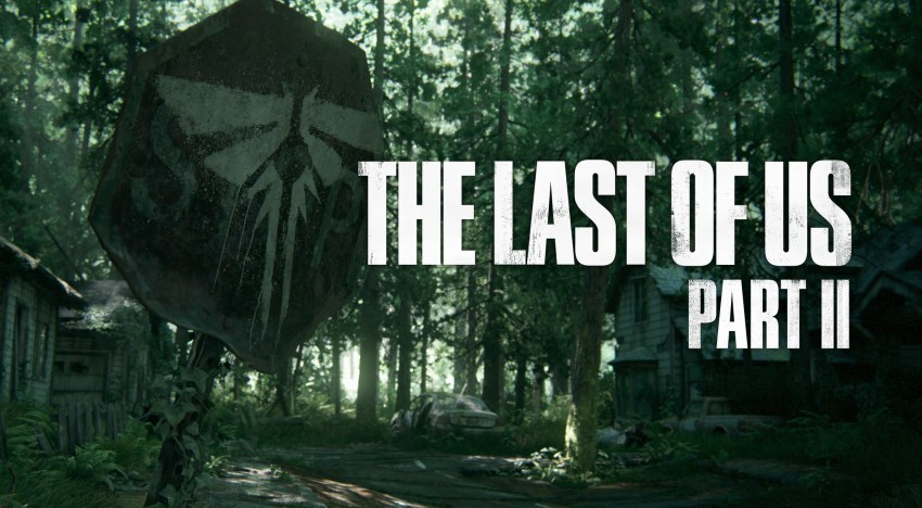 الاعلان رسميا عن The Last of Us Part 2 خلال PlayStation Experience