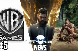 الحلقة 5 من EGN – مستقبل Deus Ex و تسريبات Far Cry 5 و لعبة جديدة من WB Games