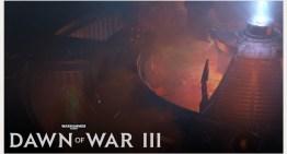 فيديو جديد لـDawn of War 3 بيستعرض البيئة الخاصة باللعبة