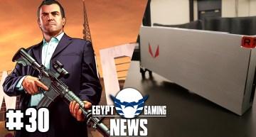الحلقة 30 من EGN – تكديب اشاعات GTA 6 و الاعلان عن كروت AMD VEGA