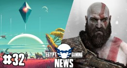 الحلقة 32 من EGN – معاد نزول مسرب لـ God of War و تحديثات No Man's Sky الجديدة
