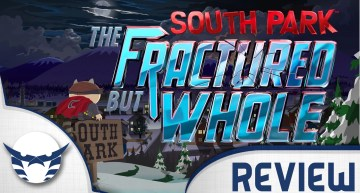مراجعة South Park: The Fractured But Whole