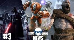 الحلقة 3 من EGN – تحديثات Battlefront 2 و وقف لعبة Paragon و تعرض God of War لـ Downgrade ؟؟