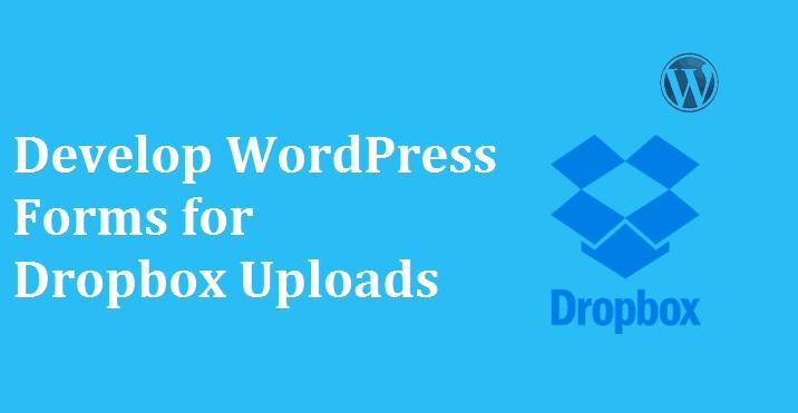Dropbox Upload Form in WordPress
