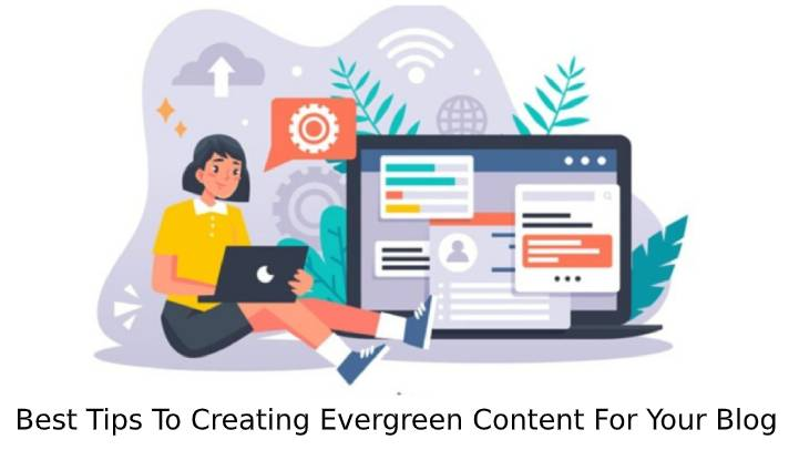 creating evergreen content