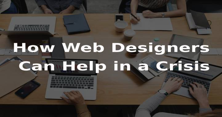 Web designers can help in crisis