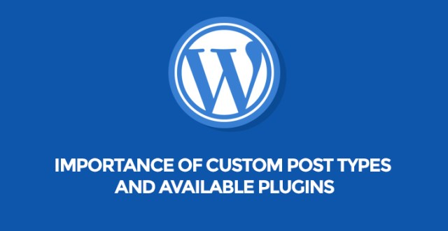 Custom Post Types and Available Plugins