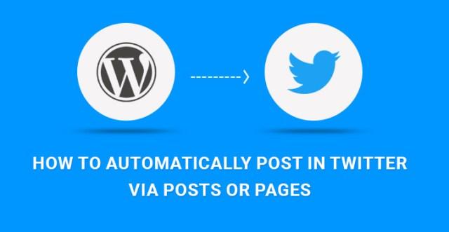 automatically post WordPress to Twitter