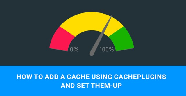 add cache WordPress plugin
