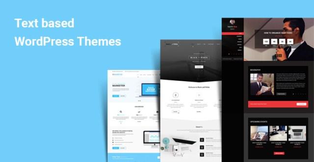Text based WordPress Themes