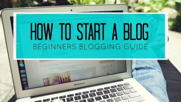 beginners guide starting blog