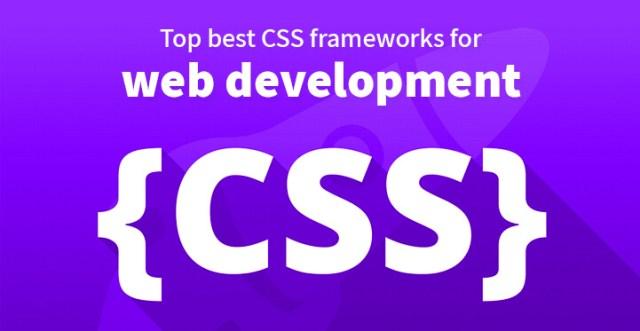 Top best CSS frameworks for web development