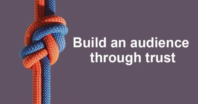 Build an audience through