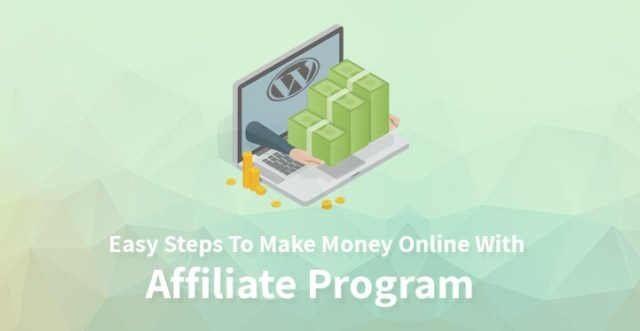 Easy Steps To Make Money Online With Affiliate Program