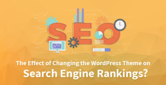 The Effect of Changing the WordPress Theme on Search Engine Rankings