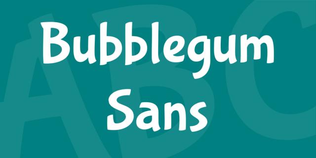 Bubblegum Sans