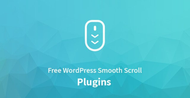 Best Free WordPress Smooth Scroll Plugins 2019