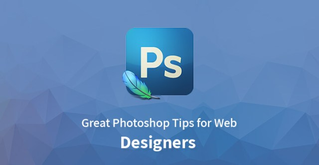 Great Photoshop Tips for Web Designers