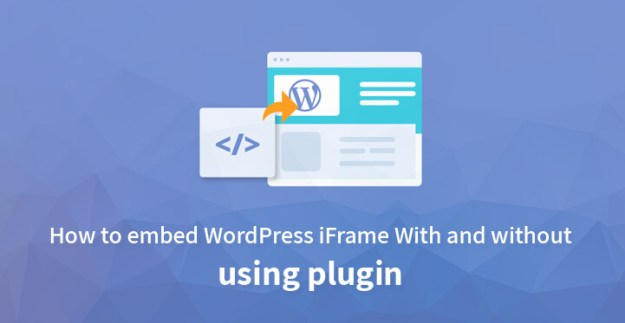 embed WordPress iFrame With and without using plugin