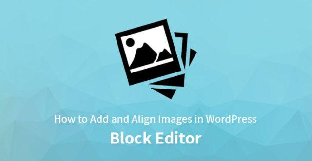 Add Align images WordPress block editor