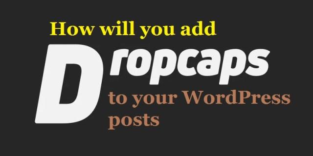 WordPress posts drop caps