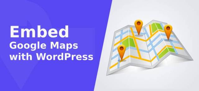 Embed Google Maps with WordPress