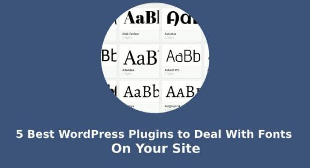 WordPress Plugins to deal with fonts