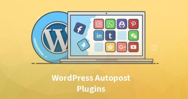 WordPress autopost plugins