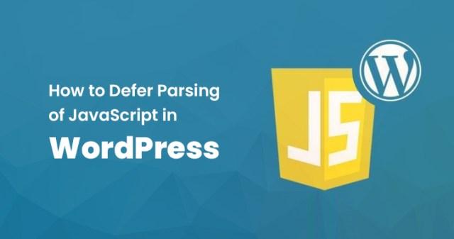 Defer Parsing of JavaScript in WordPress