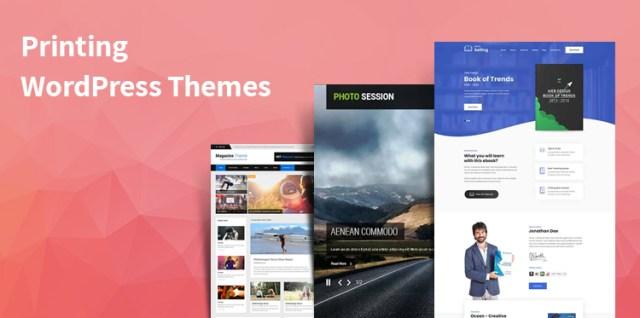 Custom Printing WordPress Themes
