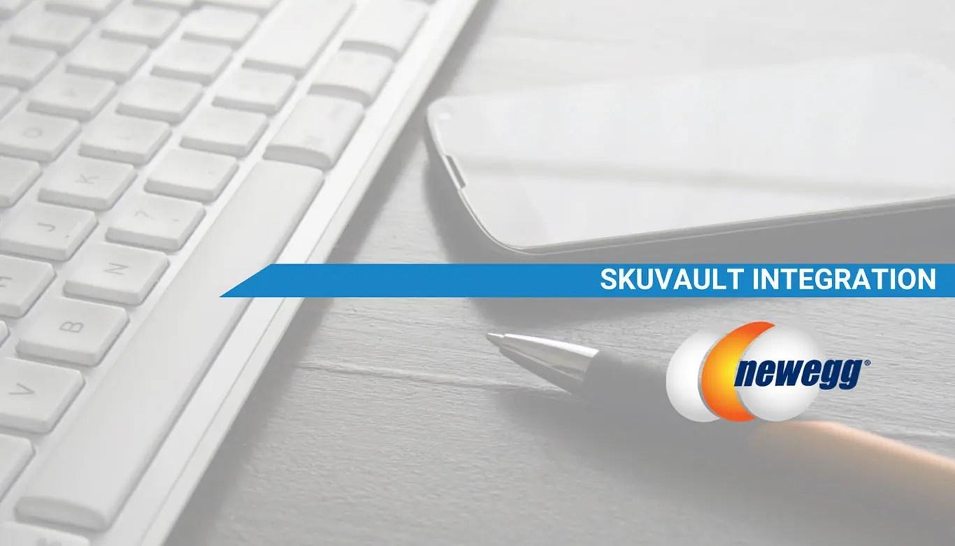 SkuVault WMS NewEgg integration