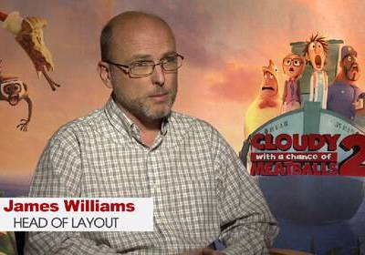 James Williams, Head of Layout (Cloudy With A Chance Of Meatballs 2)