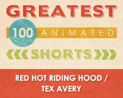100 Greatest Animated Shorts / Red Hot Riding Hood / Tex Avery