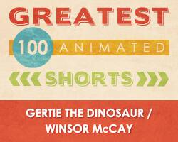 100 Greatest Animated Shorts / Gertie the Dinosaur / Winsor McCay