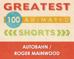 100 Greatest Animated Shorts / Autobahn / Roger Mainwood
