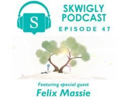 Skwigly Animation Podcast #47 – Felix Massie