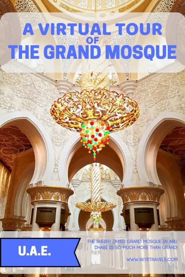 A Virtual Tour of the Sheikh Zayad Grand Mosque