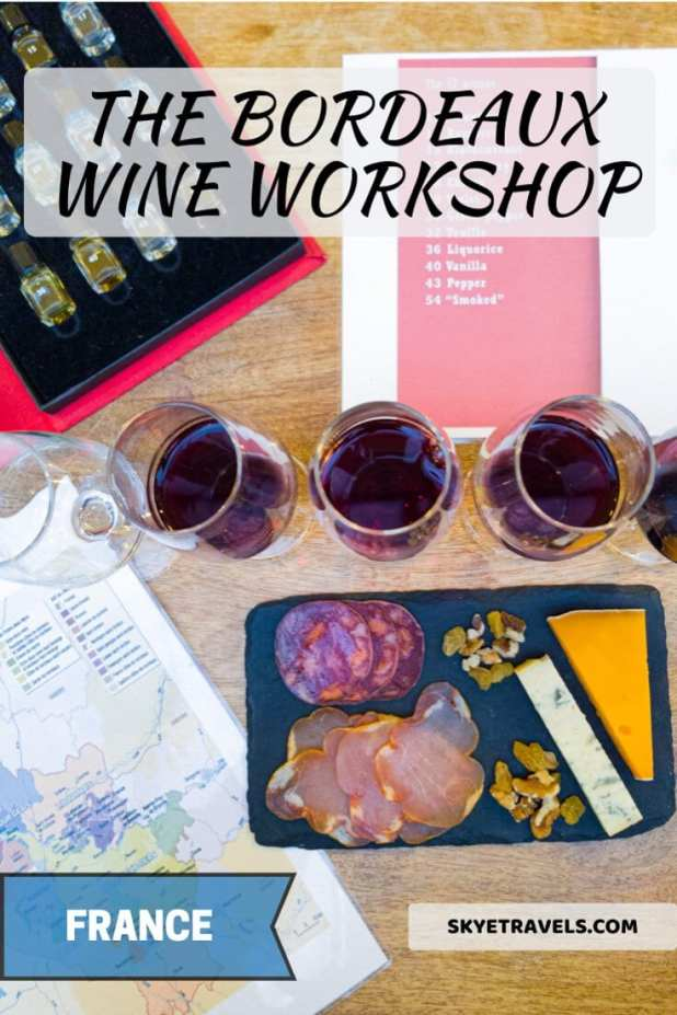 What a Bordeaux Wine Workshop is Really Like 4