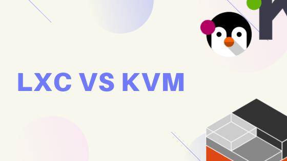 LXC vs KVM