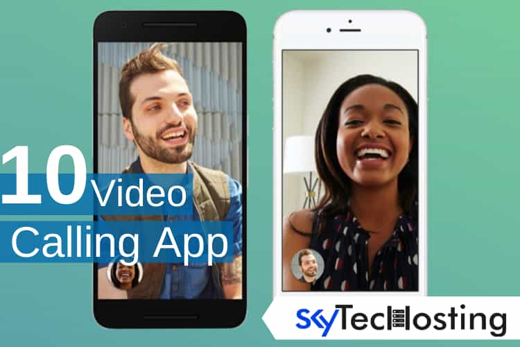 10 Video Call Apps