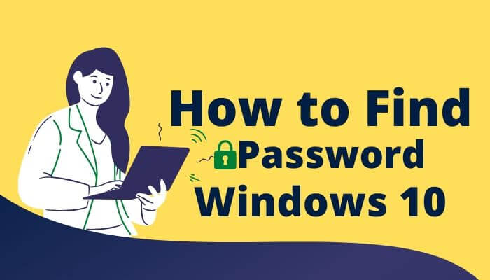 how to find wifi password on windows 10